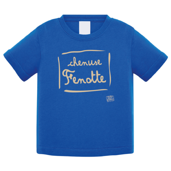 """Tshirt bébé """"Chenuse Fenotte"""" couleur bleu roi"""