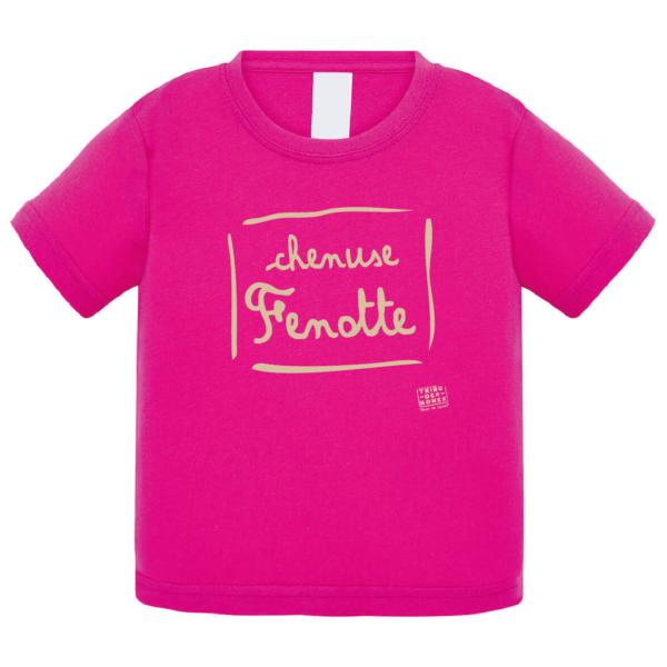 """Tshirt bébé """"Chenuse Fenotte"""" couleur fushia"""