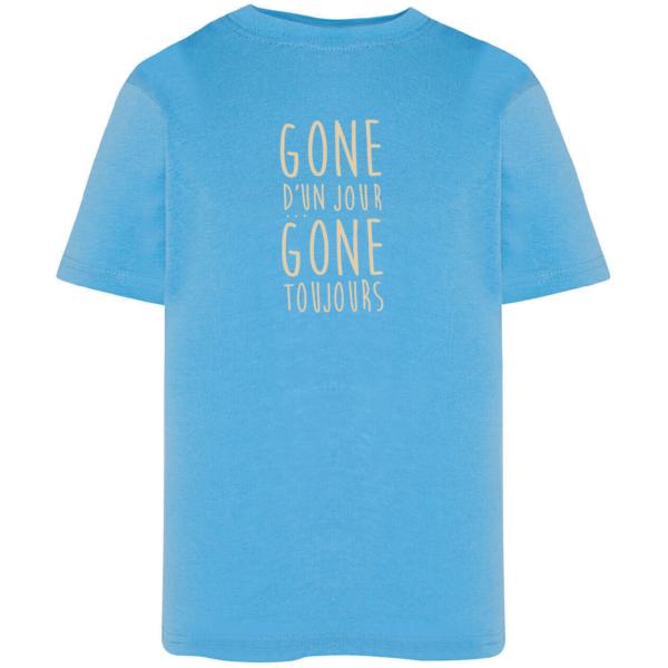 """Tshirt enfant """"gone d'un jour gone toujours"""" couleur bleu ciel"""
