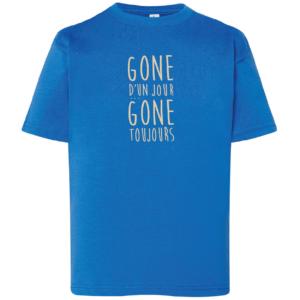 """Tshirt enfant """"gone d'un jour gone toujours"""" couleur bleu roi"""
