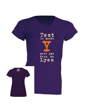 T-shirt adulte Tout le monde y peut pas être de Lyon