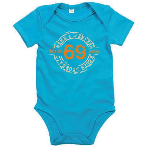 """Body bébé """"69 même à l'envers reste lyonnais"""" couleur bleu turquoise"""