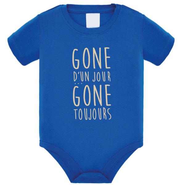 """Body bébé """"Gone d'un jour gone toujours"""" couleur bleu roi"""