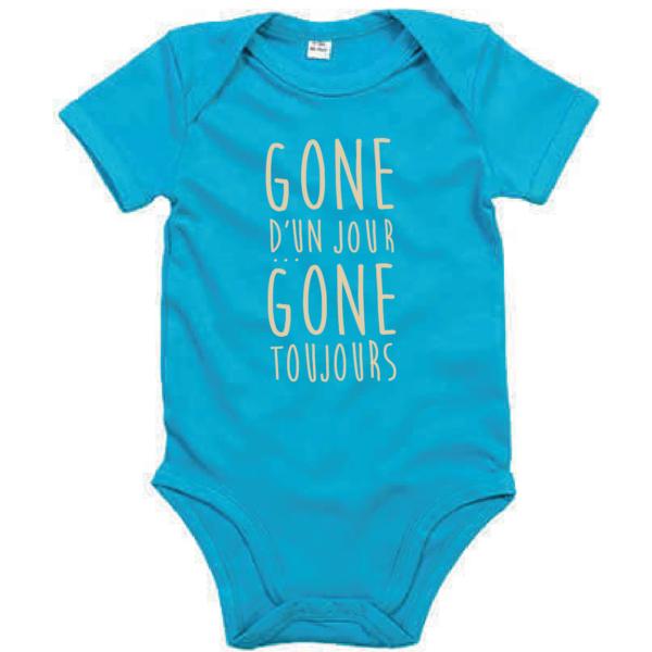 """Body bébé """"Gone d'un jour gone toujours"""" couleur bleu turquoise"""