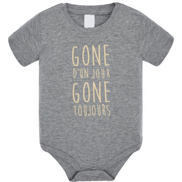 """Body bébé """"Gone d'un jour gone toujours"""" couleur gris"""