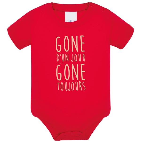 """Body bébé """"Gone d'un jour gone toujours"""" couleur rouge"""