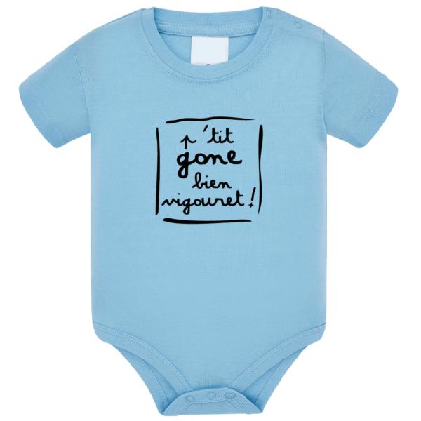 """Body bébé """"petit gone bien vigouret"""" couleur bleu ciel"""