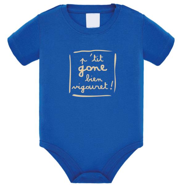 """Body bébé """"petit gone bien vigouret"""" couleur bleu roi"""