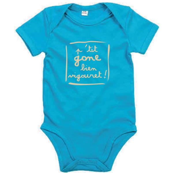"""Body bébé """"petit gone bien vigouret"""" couleur bleu turquoise"""