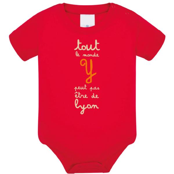 """Body bébé """"tout le monde y peut pas être de lyon"""" couleur rouge"""
