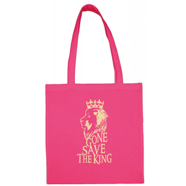 "Tote bag ""gone save the king"" couleur fushia"