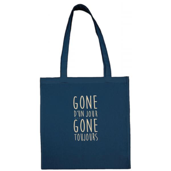 """Tote bag """"gone d'un jour gone toujours"""" couleur bleu"""