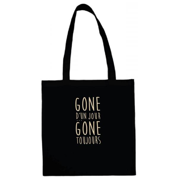 """Tote bag """"gone d'un jour gone toujours"""" couleur noir"""