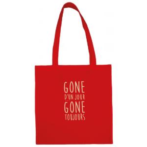 """Tote bag """"gone d'un jour gone toujours"""" couleur rouge"""