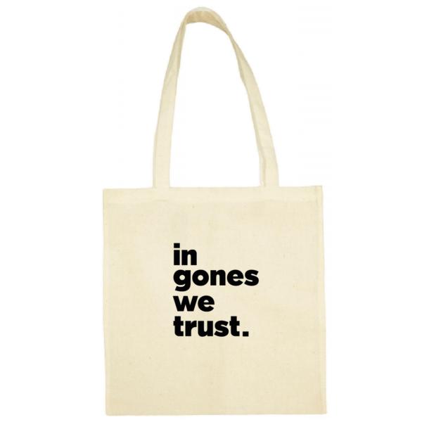"""Tote bag """"in gones we trust"""" couleur blanc"""