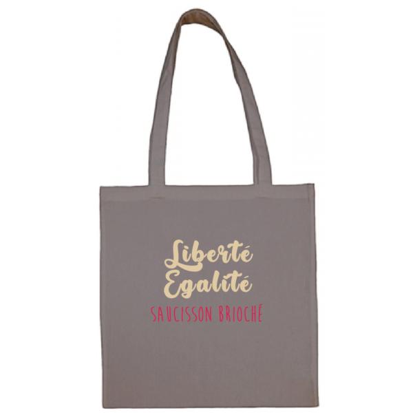 """Tote bag """"Liberté égalité saucisson brioché"""" couleur gris"""