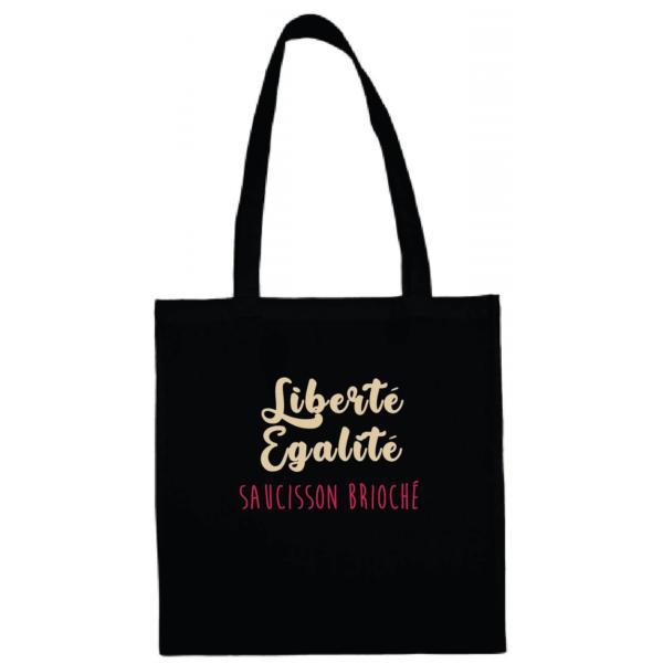 """Tote bag """"Liberté égalité saucisson brioché"""" couleur noir"""