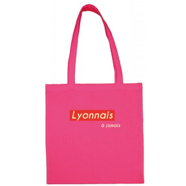"Tote bag ""lyonnais à jamais"" couleur fushia"