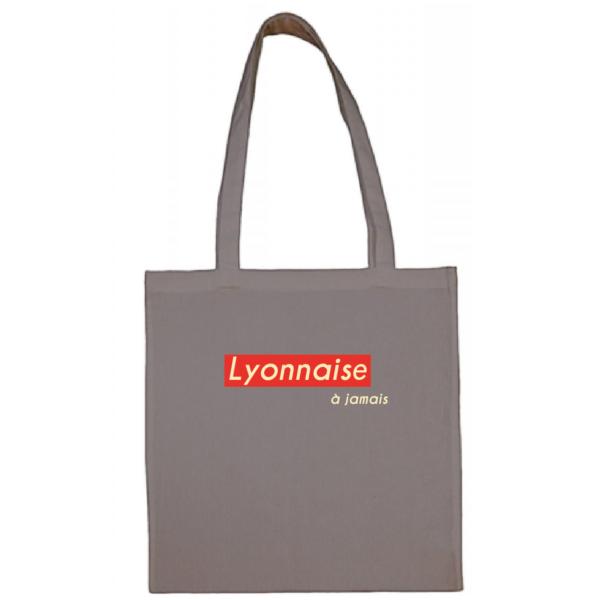 """Tote bag """"lyonnaise à jamais"""" couleur gris"""