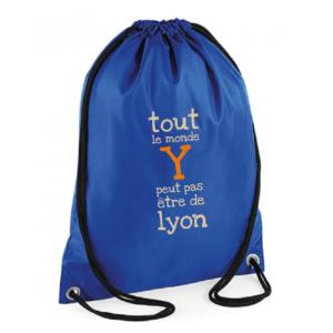 """Sac sport """"Tout le monde y peut pas être de Lyon"""" couleur bleu"""