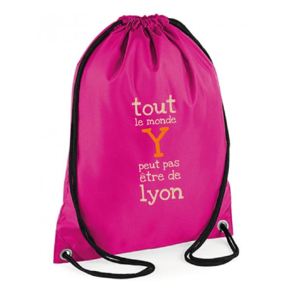 """Sac sport """"Tout le monde y peut pas être de Lyon"""" couleur fushia"""