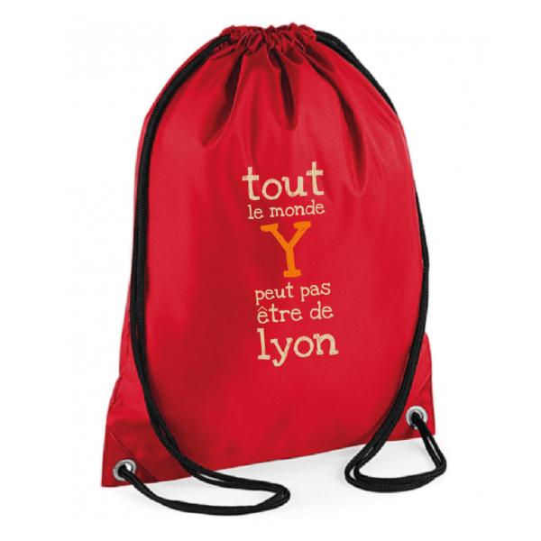 """Sac sport """"Tout le monde y peut pas être de Lyon"""" couleur rouge"""