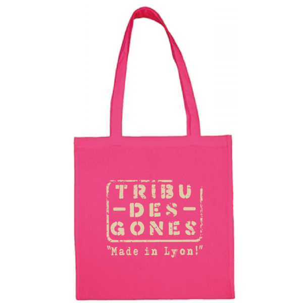 "Tote bag ""Made in Lyon "" couleur fushia"