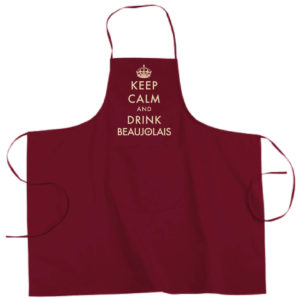 "Tablier dicton ""Keep calm and drink beaujolais"" couleur bordeaux"