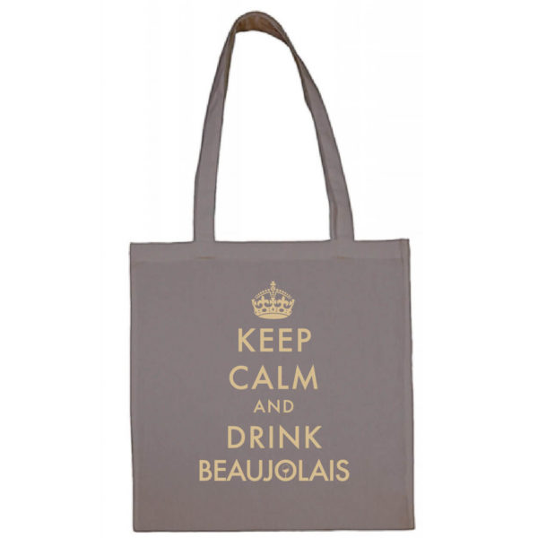 "Tote bag ""keep calm and drink beaujolais"" couleur gris"