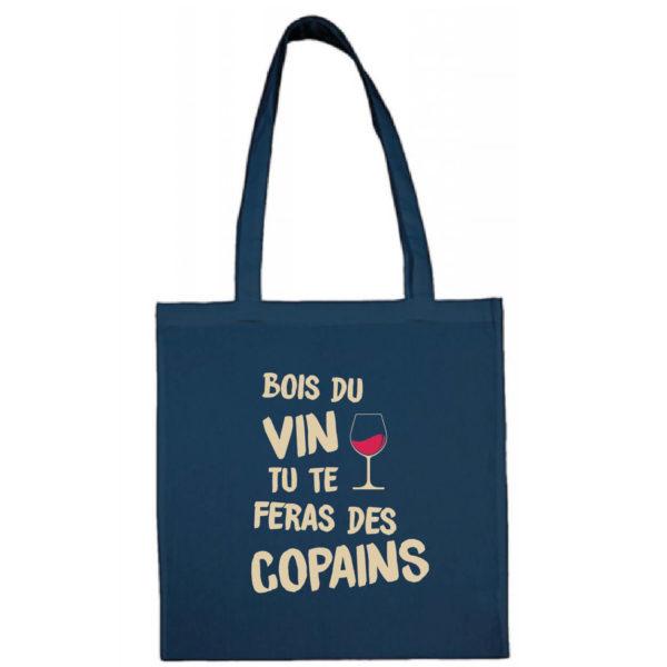 """Tote bag """"bois du vin tu te feras des copains"""" couleur bleu"""